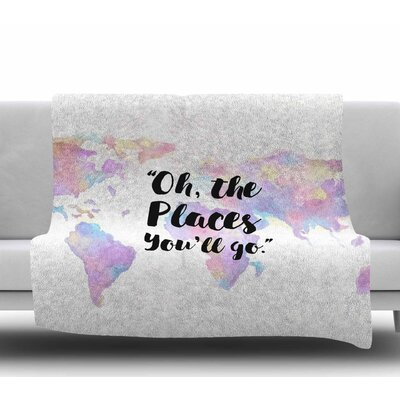 The Places Youll Go Fleece Blanket Size: 50 W x 60 L