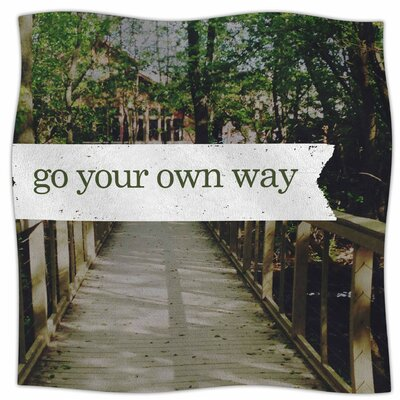Go Your Own Way By Chelsea Victoria Fleece Blanket Size: 80 L x 60 W x 1 D