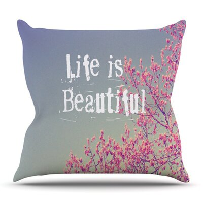 Life is Beautiful by Rachel Burbee Outdoor Throw Pillow
