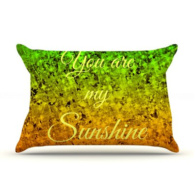 You Are My Sunshine by Ebi Emporium Green Featherweight Pillow Sham