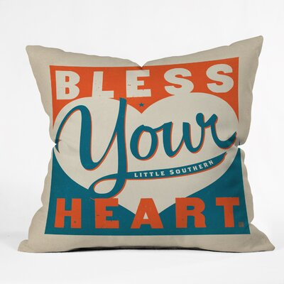 Bless Your Heart Throw Pillow Size: 16 H x 16 W