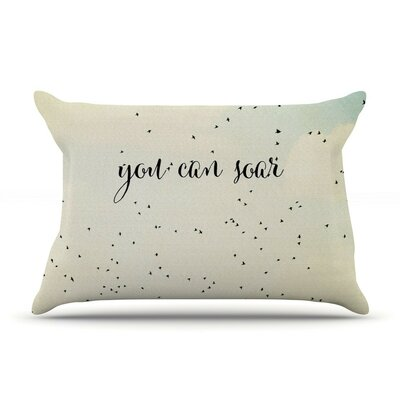 You Can Soar by Susannah Tucker Typography Cotton Pillow Sham