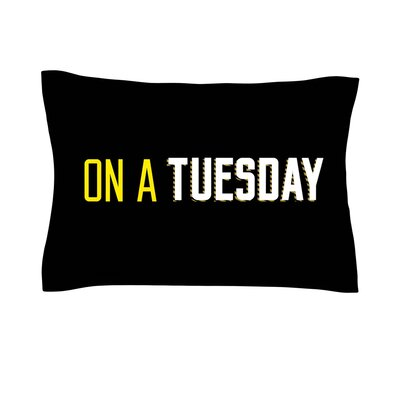 Tuesday Typography Cotton Pillow Sham