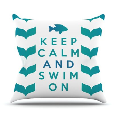 Keep Calm and Swim On by Nick Atkinson Outdoor Throw Pillow