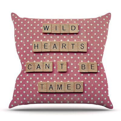 Wild Hearts Cant Be Tamed by Nastasia Cook Outdoor Throw Pillow Size: 18 H x 18 W x 8 D
