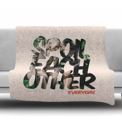 Spoil Each Other by Just L Fleece Blanket Size: 60 W x 80 L