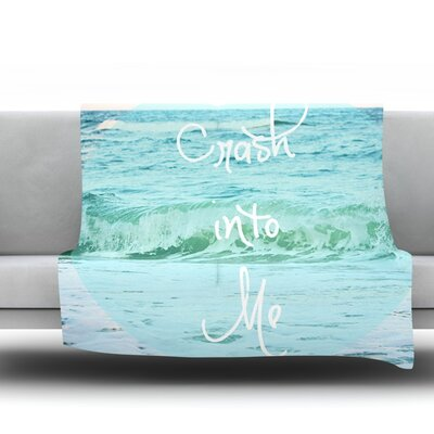 Crash Into Me by Beth Engel Fleece Throw Blanket Size: 80 x 60