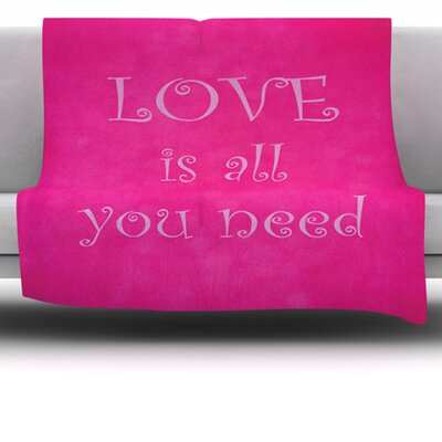 Love Is All You Need Fleece Throw Blanket Size: 60 L x 50 W