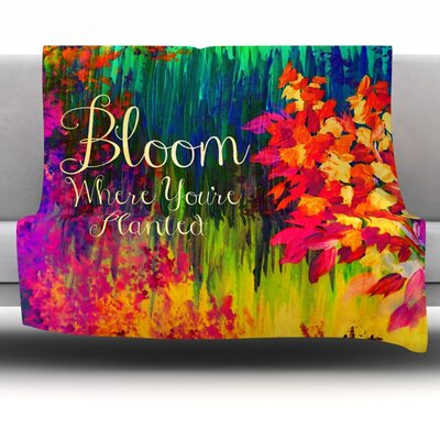 Bloom Where Youre Planted Fleece Throw Blanket Size: 60 L x 50 W