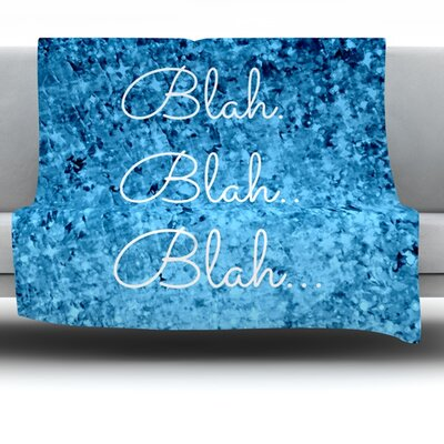 Blah Blah Blah Fleece Throw Blanket Size: 60 L x 50 W