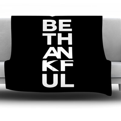 Be Thankful Fleece Throw Blanket Size: 40 L x 30 W