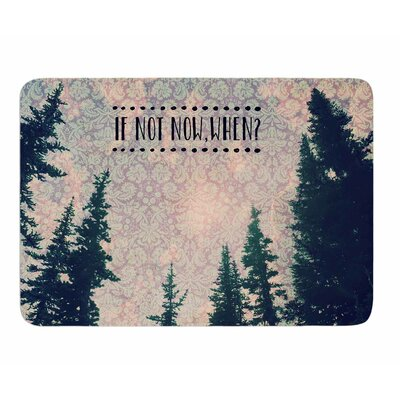 If Not Now, When? by Robin Dickinson Memory Foam Bath Mat