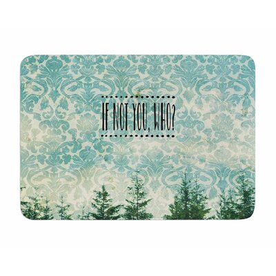 If Not You, Who? by Robin Dickinson Memory Foam Bath Mat