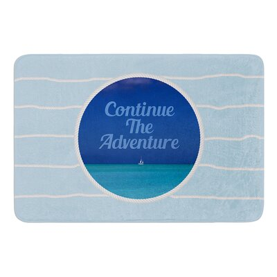 Continue The Adventure by Deepti Munshaw Bath Mat Size: 17W x 24L