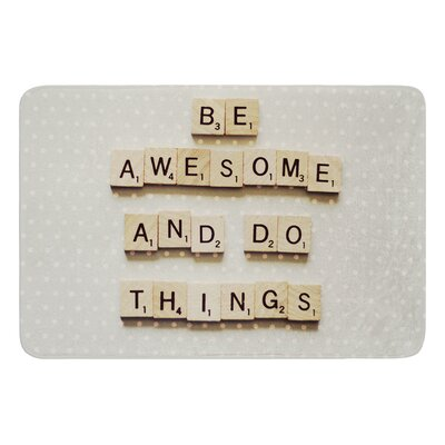 Be Awesome And Do Things by Cristina Mitchell Bath Mat Size: 24 W x 36 L