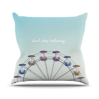 Dont Stop Believing Outdoor Throw Pillow