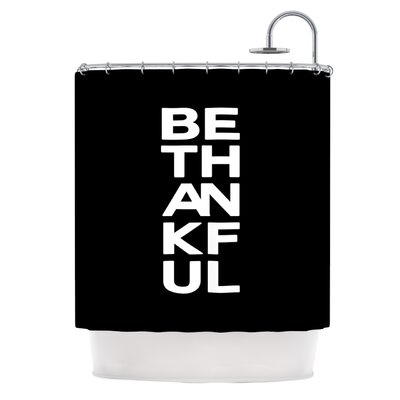 Be Thankful by Geordanna Cordero-Fields Shower Curtain