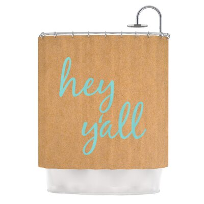 Hey Yall Shower Curtain Color: Blue