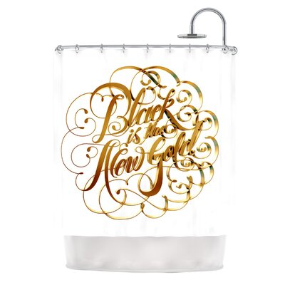 Black is the New Gold by Roberlan Metallic Typography Shower Curtain