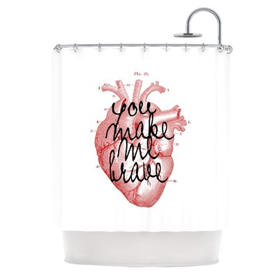 Make Me Brave by Suzanne Carter Shower Curtain
