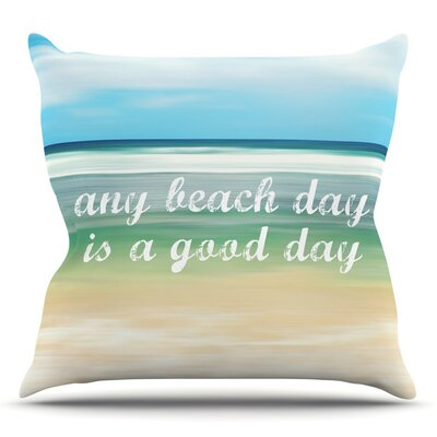 Any Beach Day Throw Pillow Size: 18
