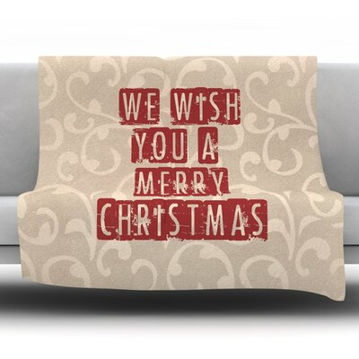 We Wish You a Merry Christmas Fleece Throw Blanket Size: 60 L x 50 W