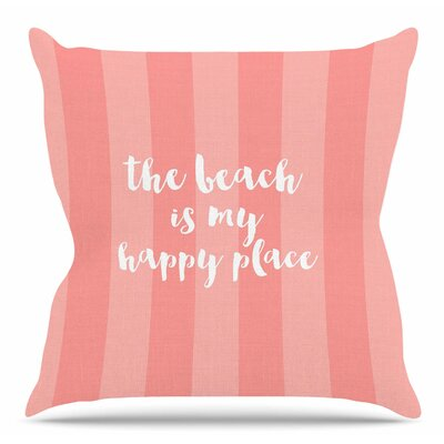 Beach is My Happy Place Throw Pillow Color: Coral, Size: 16 H x 16 W x 3 D