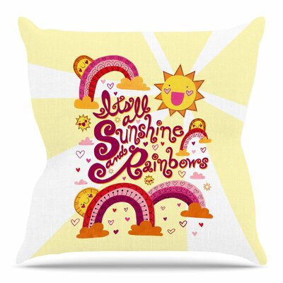 Its All Sunshine & Rainbows by Jane Smith Throw Pillow Size: 18 H x 18 W
