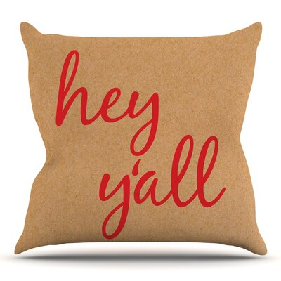Hey Yall 16 Throw Pillow