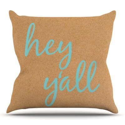Hey Yall 18 Throw Pillow