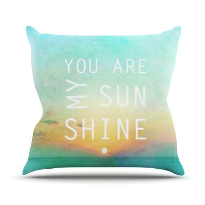 You Are My Sunshine Outdoor Throw Pillow
