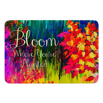 Bloom Where Youre Planted by Ebi Emporium Bath Mat Size: 24 W x 36 L