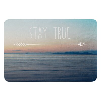 Stay True by Ann Barnes Bath Mat Size: 17W x 24L