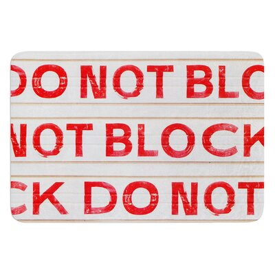 Do Not Block by Heidi Jennings Bath Mat Size: 24 W x 36 L