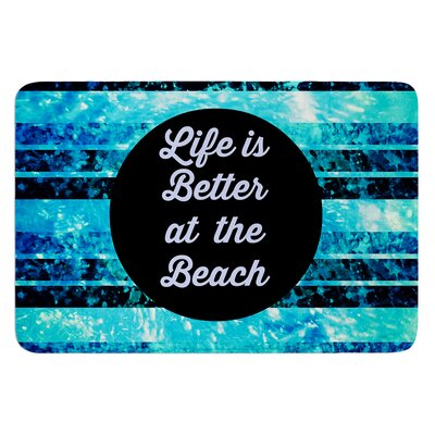 Life is Better at the Beach by Ebi Emporium Bath Mat Size: 24 W x 36 L