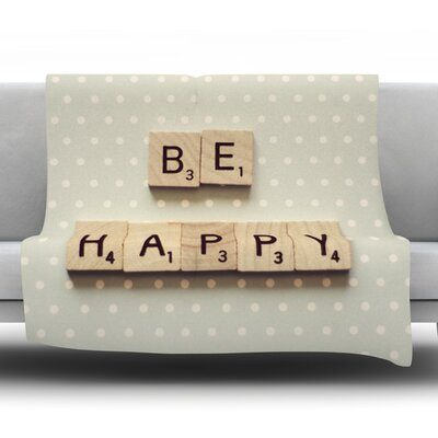 Be Happy by Cristina Mitchell Fleece Throw Blanket Size: 40 L x 30 W