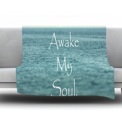 Awake My Soul by Debbra Obertanec Fleece Throw Blanket Size: 80 H x 60 W