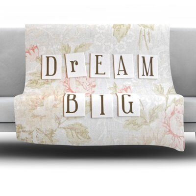 Dream Big by Debbra Obertanec Fleece Throw Blanket Size: 80 L x 60 W