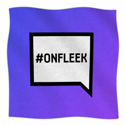 On Fleek Fleece Blanket Size: 80 L x 60 W