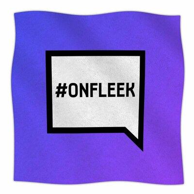 On Fleek Fleece Blanket Size: 80 L x 60 W