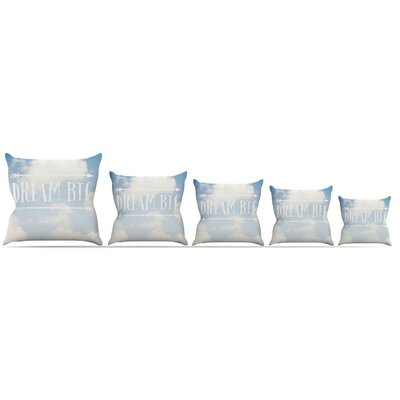 Dream Big Throw Pillow Size: 18