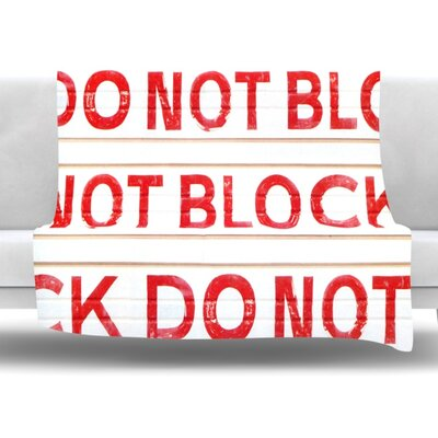 Do Not Block Fleece Throw Blanket Size: 80 L x 60 W