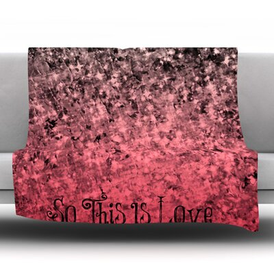 So This Is Love Fleece Throw Blanket Size: 80 L x 60 W