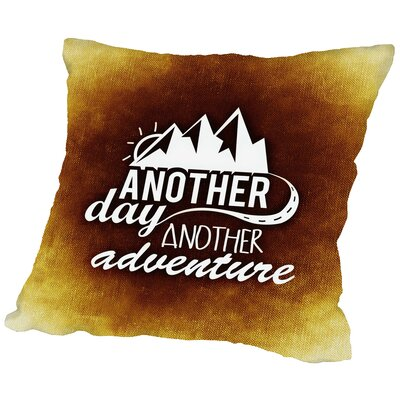 Another Day Adventure Throw Pillow Size: 20 H x 20 W x 2 D