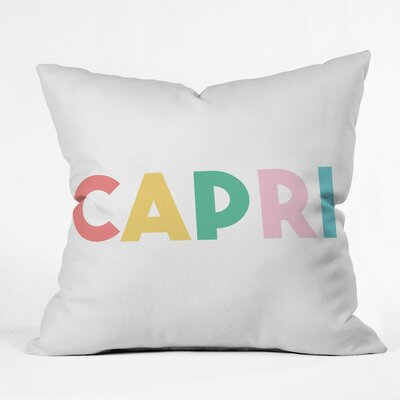 Capri Getaway Polyester Throw Pillow Size: 16 H x 16 W x 4 D