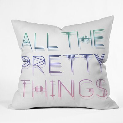 All the Pretty Things Polyester Throw Pillow Size: 18 H x 18 W x 5 D