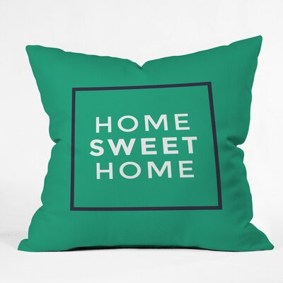 My Sweet Home Polyester Throw Pillow Size: 20 H x 20 W x 6 D
