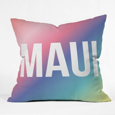 Maui Polyester Throw Pillow Size: 16 H x 16 W x 4 D