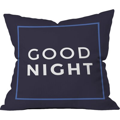 Good Night Polyester Throw Pillow Size: 20 H x 20 W x 6 D