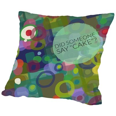 Say Cake 2 Throw Pillow Size: 16 H x 16 W x 2 D